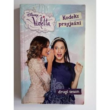 Kodeks przyjaźni. Disney Violetta.