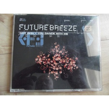 Future Breeze - Why dont you dance with me