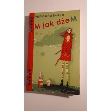 M jak dżeM Agnieszka Tyszka