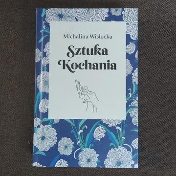 Sztuka Kochania-Michalina Wisłocka
