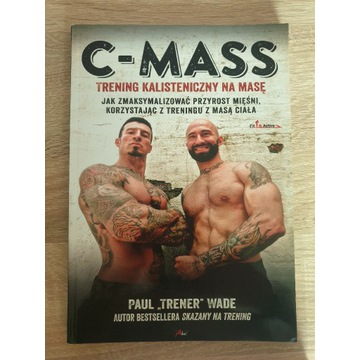 C-mass trening kalistyczny - Paul wade