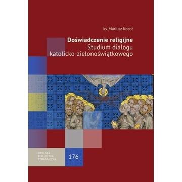 Doświadczenie religijne Dialog katolicko-zielonośw