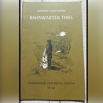 """Bahnwärter Thiel"" Gerhart Hauptmann"