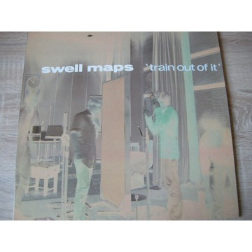 SWELL MAPS - TRAIN OUT OF IT - LP