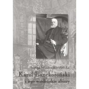 Karol Lanckoroński i jego wiedeńskie zbiory t. 1-2