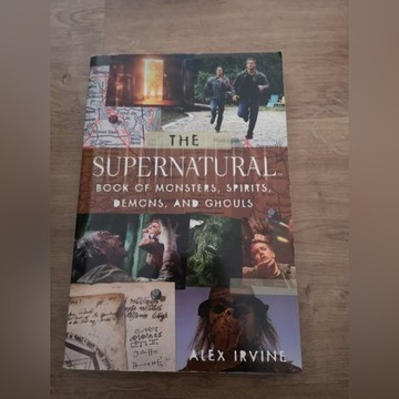 The Supernatural. Book of monsters, spirits...