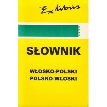 SŁOWNIK WŁOSKI  włosko - polski, pol -wł EXLIBRIS