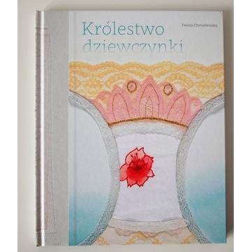 Królestwo dziewczynki, Iwona Chmielewska
