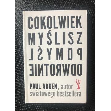 Cokolwiek myślisz, pomysł odwrotnie Paul Arden