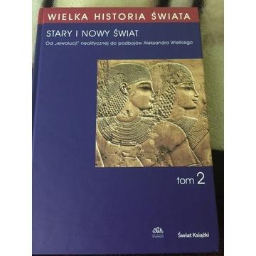 Wielka Historia Świata - tom 2 Stary i nowy świat