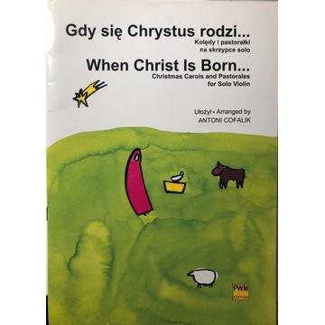 Kolędy na skrzypce - Gdy się Chrystus rodzi...