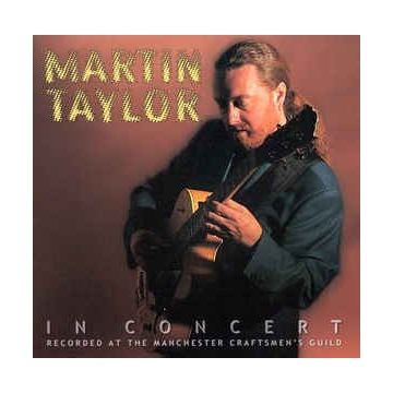 MARTIN TAYLOR 'In Concert' (2000)