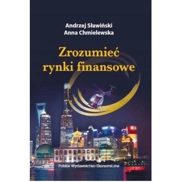 Zrozumieć rynki finansowe A. Sławiński, A.Chmielew