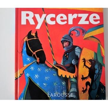 Rycerze, encyklopedia dla dzieci LAROUSSE