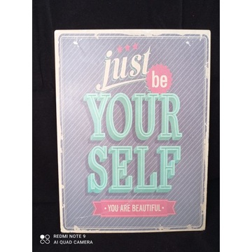 Reklama Just be your self you are beautiful