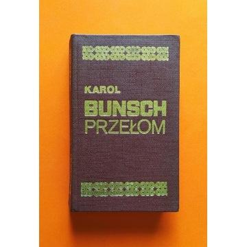 PRZEŁOM powieści piastowskie BUNSCH  Literackie