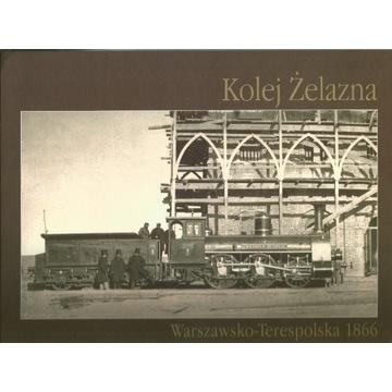 Kolej Żelazna Warszawsko-Terespolska 1866 M.Fajans