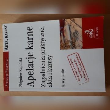 Apelacje karne Kapiński wydanie 4 2016