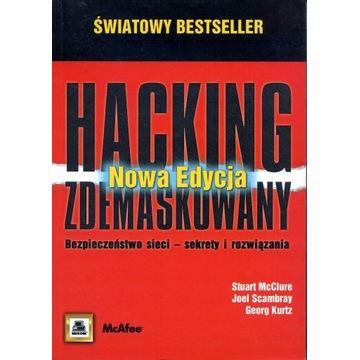 Hacking zdemaskowany. Bezpieczeństwo sieci
