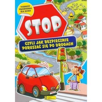 Stop czyli jak bezpiecznie poruszać się po drogach