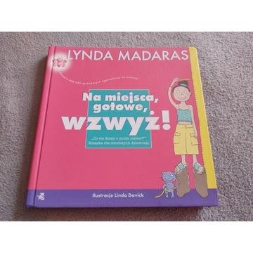 Na miejsca, gotowe, wzwyż! Lynda Madaras