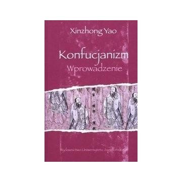 Xinzhong Yao Konfucjanizm Wprowadzenie