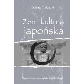 Daisetz Teitaro Suzuki Zen i kultura japońska
