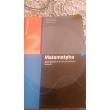 MATEMATYKA ZBIÓR ZADAŃ DO LICEUM I TECHNIKUM KL.2