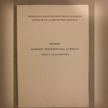 Projekt kodeksu postępowania karnego wraz z uzasad