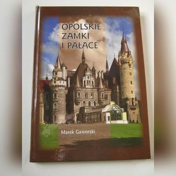 M Gaworski Opolskie zamki i pałace 2011 r