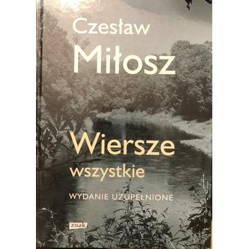 Czesław Miłosz - Wiersze Wszystkie