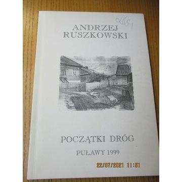 książka POCZĄTKI DRÓG Andrzej Ruszkowski Puławy