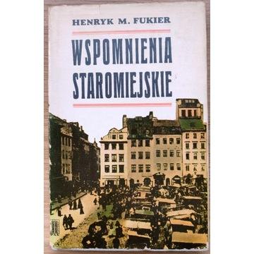 HENRYK FUKIER - WSPOMNIENIA STAROMIEJSKIE