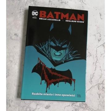 Batman: Rozbite Miasto i inne opowieści -Azzarello