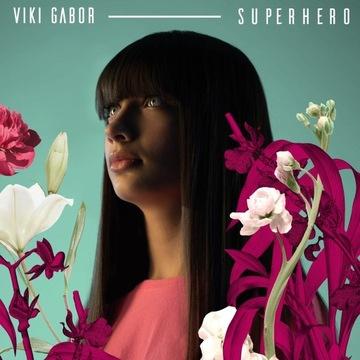 Viki Gabor AUTOGRAF - singiel Superhero