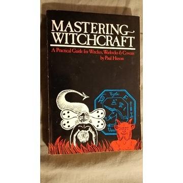 """Mastering Witchcraft"" Paul Huson"