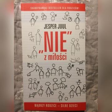 """Jesper Juul """"NIE"""" z miłości"""