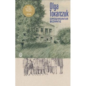 Opowiadania bizarne Olga Tokarczuk Nowa