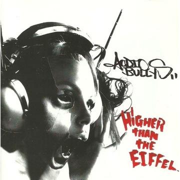 Audio Bullys - Higher Than The Eiffel (Promo)