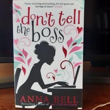 """ANNA BELL """"DON'T TELL THE BOSS"""", 2014, op. miękka"""
