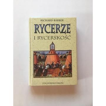 Rycerze i Rycerskość Richard Barber