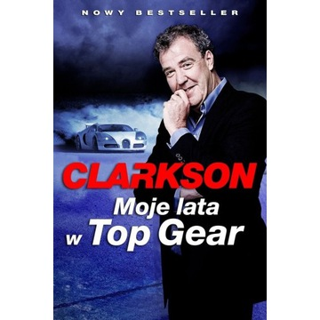 Clarkson Moje lata w TOP Gear