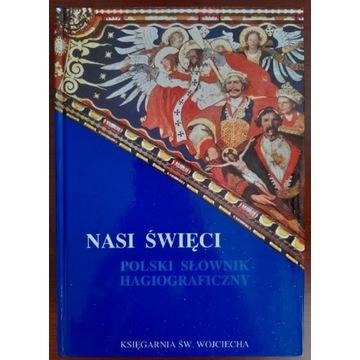 Nasi święci - Polski słownik hagiograficzny