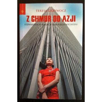 Książka Z chmur do Azji Teresa Grzywocz