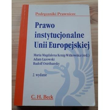 M. Kenig-Witkowska (red.),Prawo instytucjonalne UE