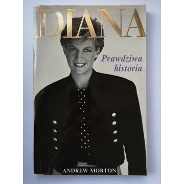 Diana. Prawdziwa historia - Andrew Morton