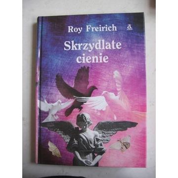 Freirich Roy - Skrzydlate cienie