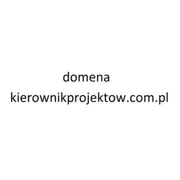 Unikatowa domena kierownikprojektow.com.pl