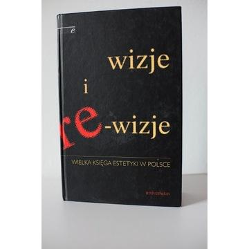 WIZJE I REWIZJE Wielka Księga Estetyki W Polsce
