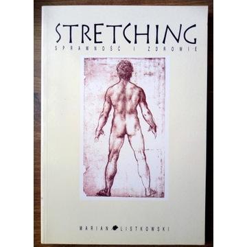 Stretching .Sprawność i Zdrowie. Marian Listkowski